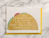 Taco Tuesday Card. Literary Author. Kurt Vonnegut. Friendship Card. Just Because Card. Funny Everyday Card.