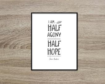 Jane Austen Quote Digital Art Love Hope Print Black and White Austen Literary Digital Art Quote Typography Gift for Friend