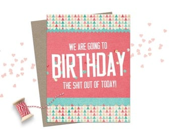 Funny Birthday Card / Happy Birthday Card / Birthday Greeting Card / Adult Humour Birthday Card / Birthday Card for Friend / Funny Birthday