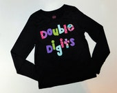 Personalized front, back, purple double digits fun for 10 years -  personalized applique SHIRT, girl tween,  birthday number name on back