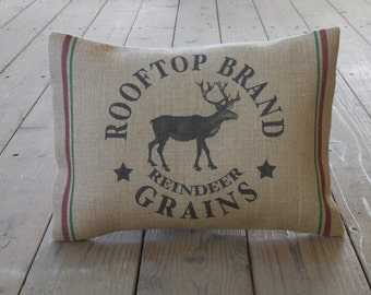 Reindeer Grains Burlap Pillow, Feed sack style, Christmas, Rustic Holidays, INSERT INCLUDED