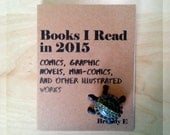 Books I Read in 2015: Comics, Graphic Novels, Mini-Comics, and Other Illustrated Works Zine