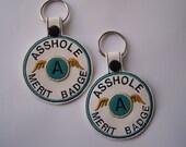 Merit Badge for Assholes Key Fob, Funny Key Fob, Sarcastic Key Fob