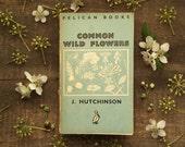 Wild Flower Penguin paperback Common Wild Flowers by John Hutchinson