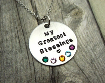 My greatest Blessings, hand stamped necklace with personalized birthstones, mother or grandmother gift