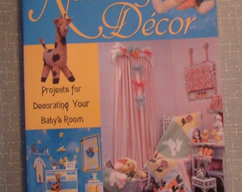 Nursery Decor Projects for Decorating Your Baby's Room by Debra Quartermain