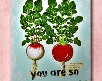 You Are So Radish - Quotable Art Print