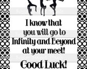 INSTANT DOWNLOAD Gymnastics Meet Good Luck Infinity & Beyond  Digital Gift Card 4x6  size