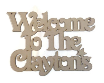 MDF Wooden Personalised Welcome Plaque 'Welcome To The'
