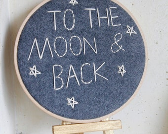 Nursery Wall Art - Embroidery Hoop Art - Grey - 3D Wall Art - To the Moon and Back