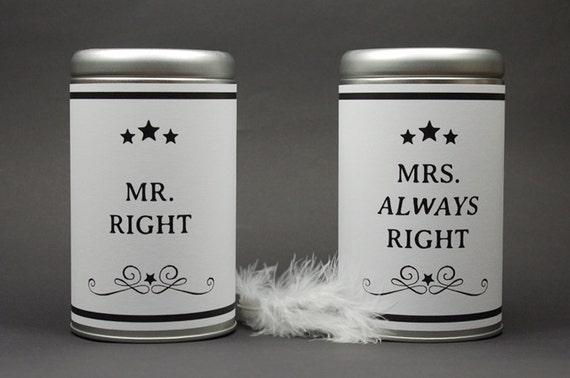 Mr. Right & Mrs. Always Right Hochzeitsgeschenk Geschenkdosen