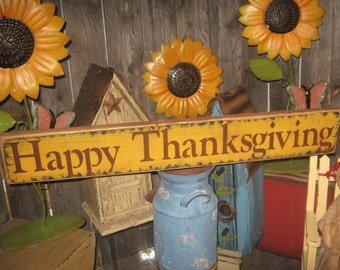 Happy ThanksGiving Sign / Give Thanks Sign / Primitive Sign / Wood Sign / ThanksGiving Sign / Holiday Sign / Fall Harvest Sign / Turkey Sign