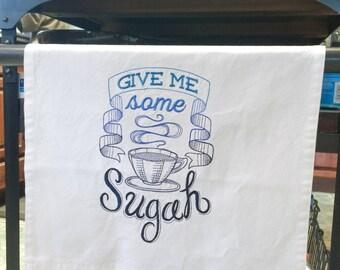 Kitchen Towel - Give Me Some Sugah