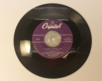 Vintage Vinyl 45 - Cigareets, Whuskey, And Wild, Wild Women by Red Ingle and the Natural Seven - no sleeve, plays well - F1639