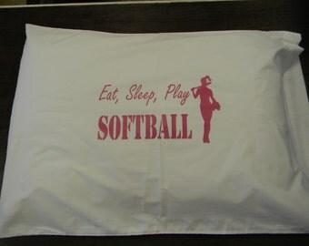 Eat ,Sleep ,Play Softball Pillowcase