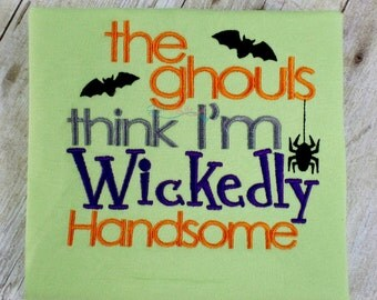 Ghouls think I'm Wickedly Handsome, boys Halloween shirt, I'm handsome shirt, bats and spider shirt