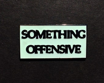 Offensive pin, hat pin
