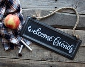 Welcome Friends Custom Hand Painted Metal Chalkboard Hanging Sign