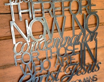 Metal Scripture Wall Art- There is therefore now no condemnation, Romans 8:1