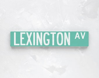 LEXINGTON AV - New York City Street Sign - Wood Sign