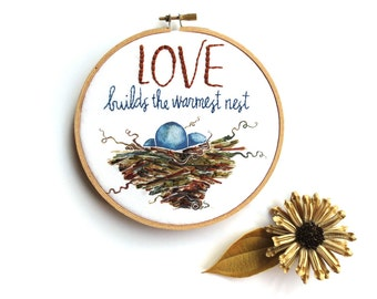 Bird Nursery Embroidery Hoop Art, Love Quote, Gift for Mother, Expecting Parents, Bird Nest Art, Nature Inspired, Baby Room Decor, Mom Gifts
