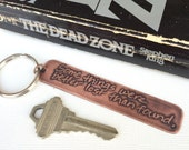 Stephen King Quotes, Author Quote, Keychain, Key Chain, Key Ring, The Dead Zone,