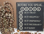 Before You Speak...THINK  Sign Board