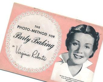 vintage cookbook, recipe booklet, Party Baking, Virginia Roberts, 1940's