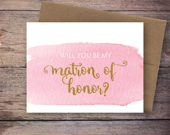Printable Will You Be My Matron of Honor Card - Instant Download Greeting Card - Watercolor Gold Glitter - Will You Be My Bridesmaid Card