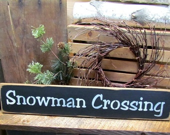 Snowman Decor, Snowman wooden Sign, Holdiay Decor, holiday gift, Rustic Sign, Winter wooden sign, Gift for the Snowman Collector