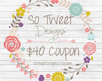 Gift Coupon - 40 USD for So Tweet Designs