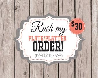 RUSH PROCESSING on Melamine Plate or Platter Order