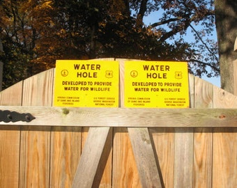Price for ONE! -- Authentic METAL US Forest Service Dept of Agriculture Virginia Commission Wildlife Water Hole Sign