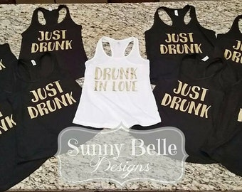 Drunk In Love Bridal Party Shirts; Bachelorette Party Shirts; Bridesmaid Shirts; Bride Tribe