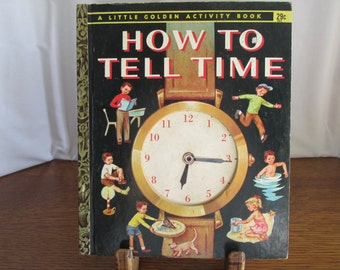 Golden Activity Book How to Tell Time 1957