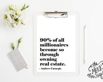 INSTANT DOWNLOAD, Real Estate Quote, Realtor, Wall Art, Business, Millionaires, Printable, No. 654