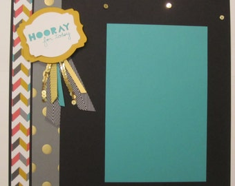 "Hooray For Today  12"" by 12"" premade scrapbook pages"