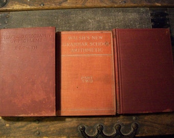 Early 1900's Teacher's School Books - Antique, Vintage Schoolhouse, Grammar School Arithmetic, Reading in Public Schools, Teaching Geography