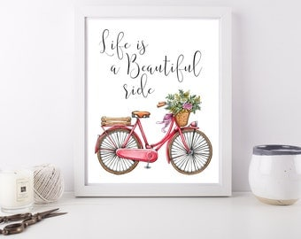 Live is Beautiful ride - Quote Art Print Poster - 8 x 10 inch - bike illustration