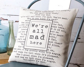 We're All Mad Here Alice in Wonderland Cushion Pillow Linen Cotton Cover with Book Quote