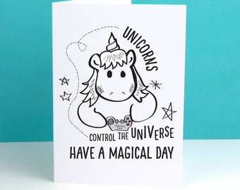 Unicorns control the Universe Card / Funny Unicorn / Unicorn cards for teens / unicorn cards for teen girls
