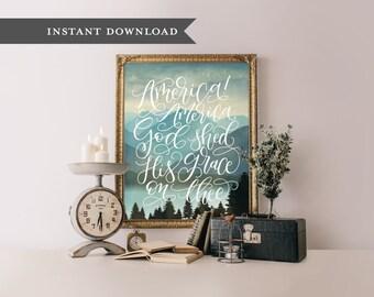 America God shed his grace, printable art, wall art decor, hand lettered printable, printable wall art, printable wisdom, calligraphy art