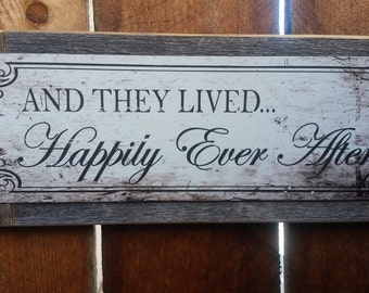 "Recycled wood framed ""happily ever after"" street sign"