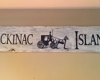 Mackinac Island Wood Sign with horse and carriage 24x5.5