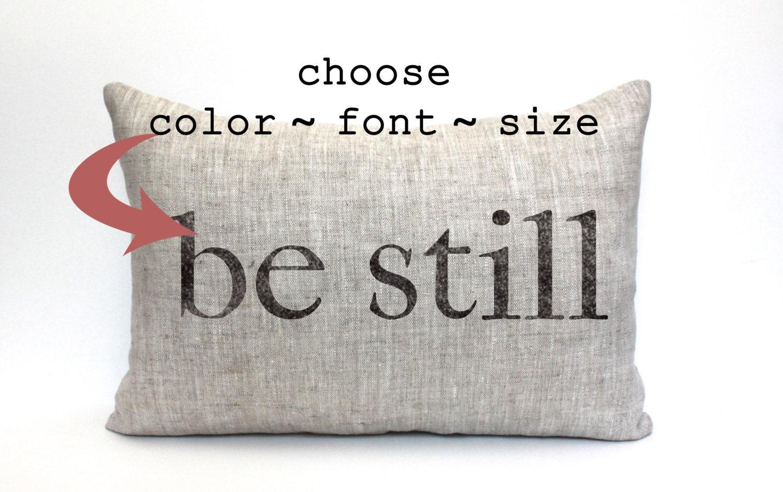 be still pillow throw pillow word pillow phrase pillow