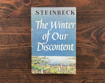 The Winter of Our Discontent • John Steinbeck • 1961 • original dust jacket • book club edition