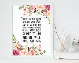 Bible Verse Art  -  Proverbs 3:5-6 - Scripture Print - Christian Home Decor - Floral Art - Girls Room Print - Christian Decor - Art Print
