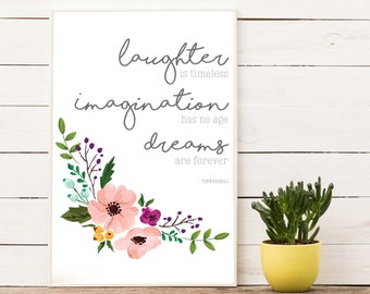 Dreams are Forever, Tinkerbell Quote, Disney Quotes, Laughter is Timeless, Imagination Has No Age, Dreams are Forever, Nursery Printable