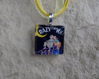 Broadway Musical Crazy For You Glass Pendant and Ribbon Necklace