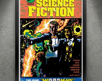 """Science Fiction - """"Say W-H-At Again!"""" 13x19"""